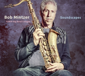 BOB MINTZER & WDR BIG BAND COLOGNE